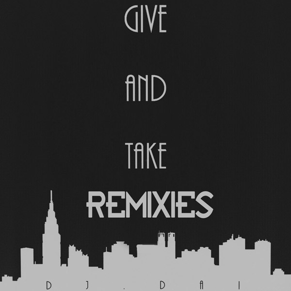20130815_Give_And_Take_Remixes